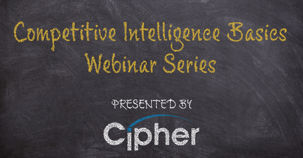 Competitive Intelligence Basics: Webinar Series