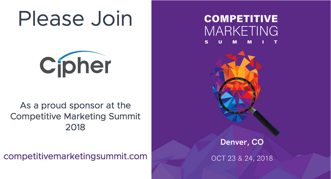 Cipher Sponsors the Competitive Marketing Summit (Oct 23-24)
